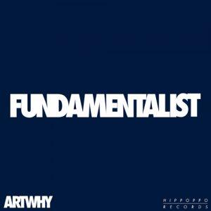 Art Why - Fundamentalist - Single - 2017