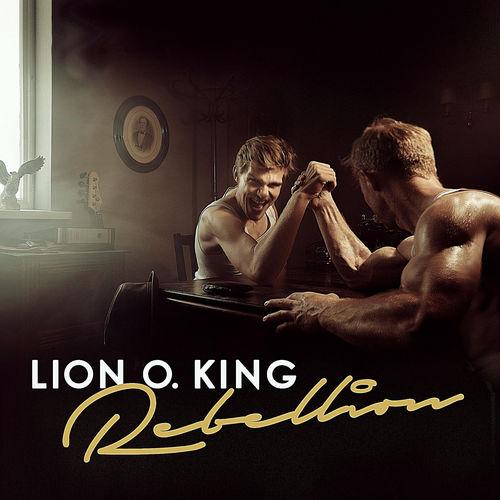 Lion O. King - Rebellion - EP - 2017
