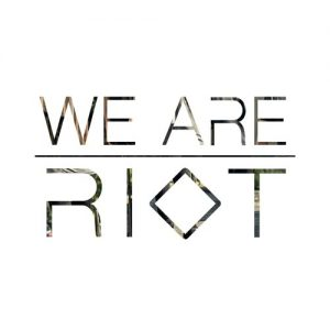 WE ARE RIOT - EP